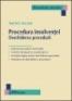 Procedura insolvenţei. Deschiderea procedurii
