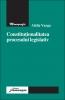 Constituţionalitatea procesului legislativ