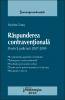 Răspunderea contravenţională. Practică judiciară 2007-2009