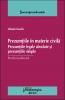 Prezumţiile în materie civilă. Prezumţiile legale absolute şi prezumţiile simple