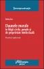 Daunele morale în litigii civile, penale şi de proprietate intelectuală