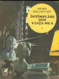 Intamplari din viata mea (vol. I si II)