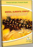 Mierea, alimentul complet