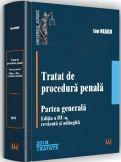 Ion Neagu: Tratat de procedura penala - Partea generala editia a 3-a, 2013