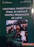 Cresterea tineretului femel de prasila pentru productia de lapte