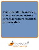 Cercetarea si investigarea infractiunii de pruncucidere