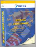 Institutiile Uniunii Europene conform Tratatului de la Lisabona