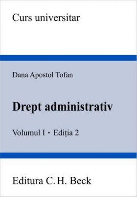 Drept administrativ. Volumul I