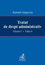 Tratat de drept administrativ. Volumul I. Editia 4