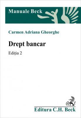 Drept bancar. Ediţia 2