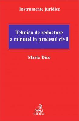 Tehnica de redactare a minutei in procesul civil