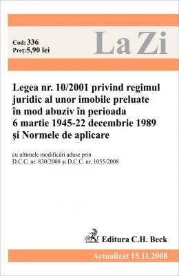 Legea 10/2001 privind regimul juridic al unor imobile preluate abuziv si Normele de aplicare