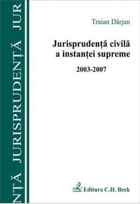 Jurisprudenta civila a instantei supreme (2003-2007)