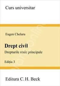 Drept civil. Drepturi reale principale. Editia 2