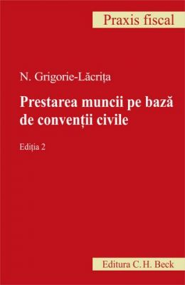 Prestarea muncii pe baza de conventii civile. Editia 2