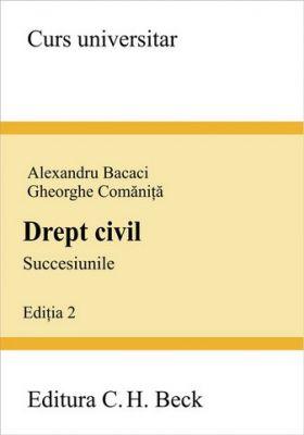 Drept civil. Succesiunile. Editia 2