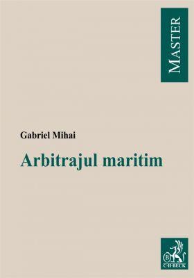 Arbitrajul maritim (Mihai Gabriel)