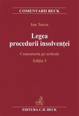 Legea procedurii insolventei. Comentarii pe articole. Editia 3