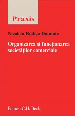 Organizarea si functionarea societatilor comerciale