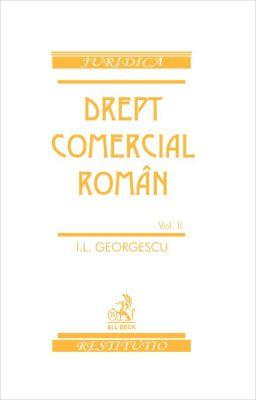 Drept comercial roman. Volumul II
