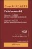 Codul comercial. Legea nr. 31/1990 privind societăţile comerciale. Legea nr. 85/ 2006 privind procedura insolvenţei