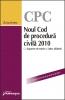 Noul Cod de procedură civilă 2010