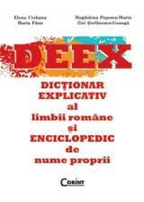 DEEX - Dictionar Explicativ al limbii romane si Enciclopedic de nume proprii