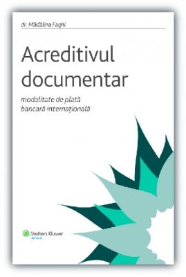 Acreditivul documentar - modalitate de plata bancara internationala