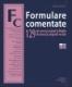 Formulare comentate. 129 de cereri şi acţiuni în litigiile de muncă şi asigurări sociale