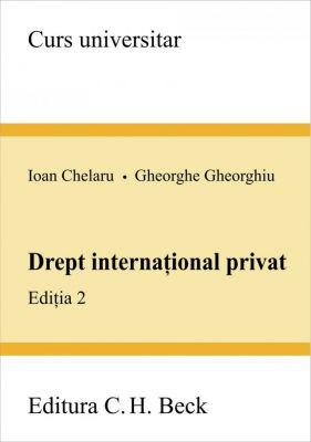 Drept international privat. Editia 2