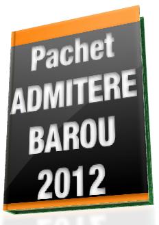 Pachet util Admitere Barou 2012