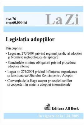 Legislatia adoptiilor (in vigoare de la 01.01.2005)