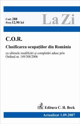 C.O.R.: Clasificarea ocupatiilor din Romania. Actualizat la 20.08.2008
