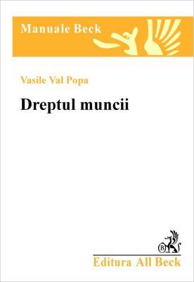 Dreptul muncii (Popa Val Vasile)