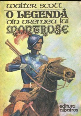 O legenda din vremea lui Montrose