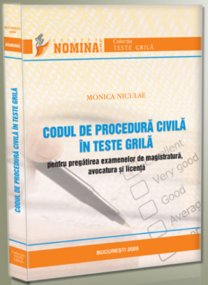 Codul de procedura civila in Teste Grila (Monica Niculae)