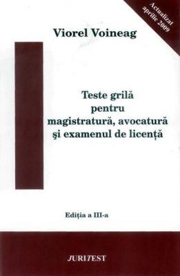 Teste grila pentru magistratura, avocatura si examenul de licenta (V. Voineag)