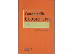 Comentariile Codului Civil. FAMILIA (2012)