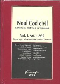 Noul Cod civil Vol. I | Comentarii. Doctrina. Jurisprudenta | Despre legea civila, Persoanele, Familia, Bunurile