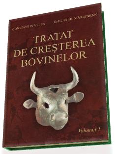 Tratat de crestere a bovinelor. Volumul I | Carte de C-tin Velea, Gh. Marginean