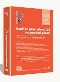 Noul Cod penal si Noul Cod de procedura penala. Legislatie consolidata [in vigoare de la 1 februarie 2014]