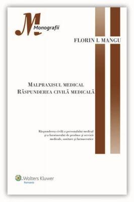 Malpraxisul medical. Raspunderea civila medicala