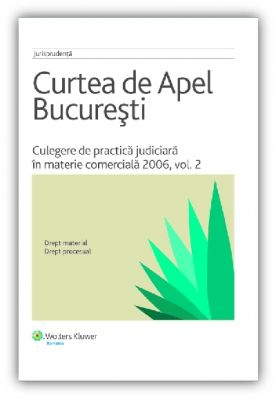 Culegere de practica judiciara in materie comerciala 2006, vol. 2