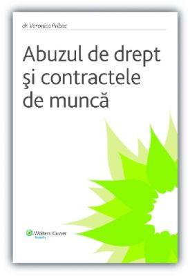 Abuzul de drept si contractele de munca