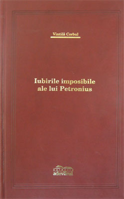 Iubirile imposibile ale lui Petronius