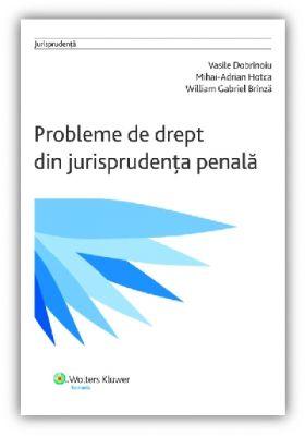 Probleme de drept din jurisprudenta penala