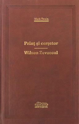 Print si cersetor / Wilson Zevzecul