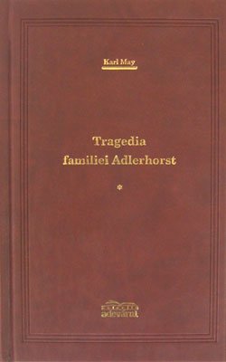 Tragedia Familiei Adlerhorst vol 1, 2