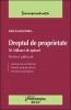Dreptul de proprietate III. Mijloace de apărare. Practică judiciară