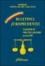 Buletinul jurisprudenţei. Culegere de practică judiciară pe anul 2007